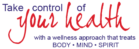 Take control of your health with a wellness approach that treats body , mind, spirit